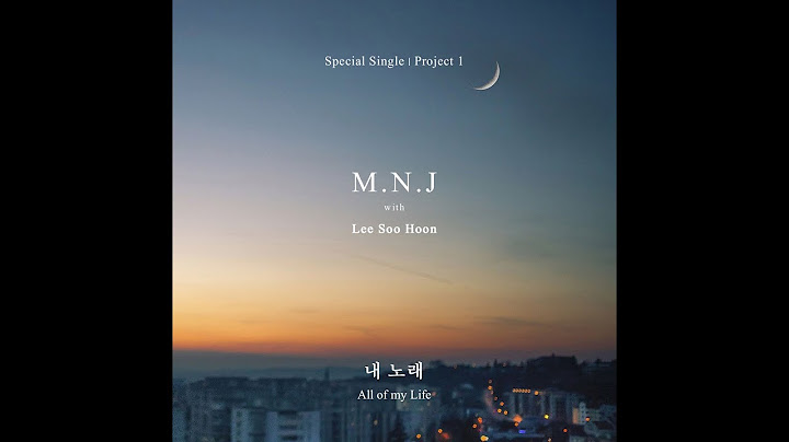 M.N.J '내 노래(All of my life)