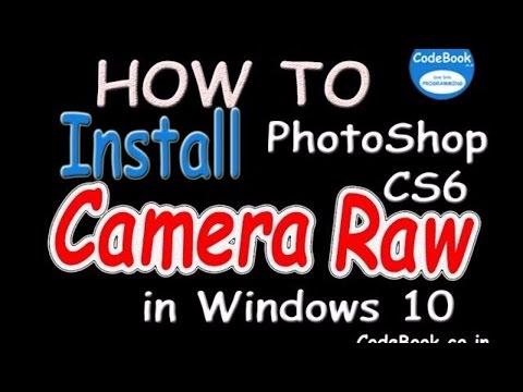 Download And Install Camera Raw On Photoshop CS 6 In Windows 10 ✅