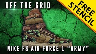 "Off The Grid: Nike SF Air Force 1 ""Army"" w/ Downloadable Stencil + Giveaway!!"