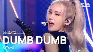 Download SOMI(전소미) - DUMB DUMB @인기가요 inkigayo 20210808
