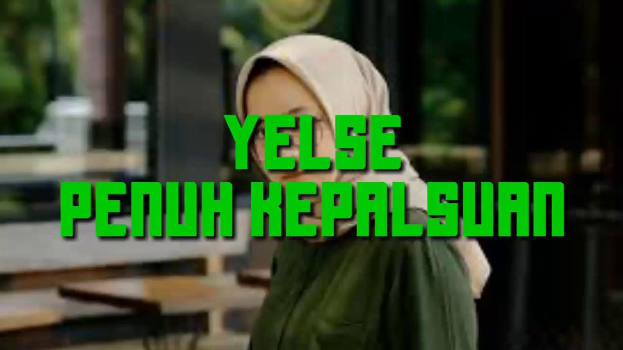Yelse Penuh Kepalsuan Slowrock Malaysia Yelse Youtube