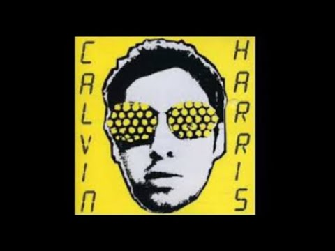 Calvin Harris - Acceptable In The 80s (2006)