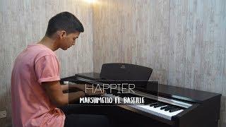 Marshmello  - Happier Feat. Bastille | Piano Cover +  Sheet Music