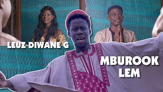 Download Leuz Diwane G - Mburook Lem (Clip Officiel)