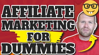 Affiliate Marketing For Dummies Step By Step 2020