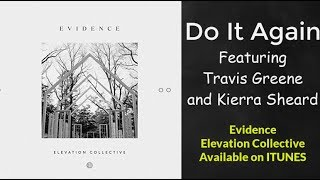 Do It Again - Travis Greene and Kierra Sheard (Lyric Video)