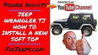 Jeep Wrangler TJ - Time to install a new soft top Bestop