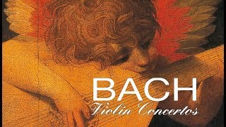 J.S. Bach: The Violin Concertos