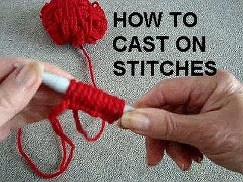 How To Cast On For Knit Stitch : LEARN TO KNIT, HOW TO CAST ON STITCHES - YouTube