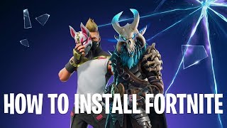 How to Install Fortnite Without Any Errors
