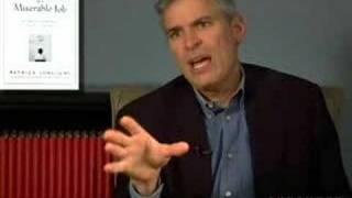 Patrick Lencioni - The Three Signs of a Miserable Job