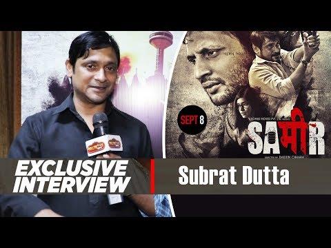 Exclusive Interview With Subrat Dutta | Sameer Movie