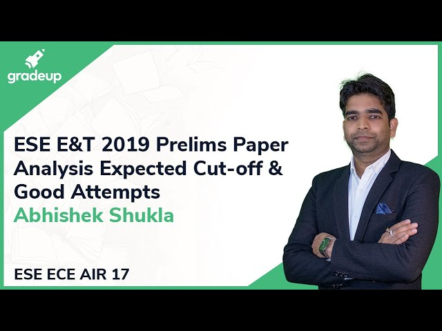 ESE/IES 2019 Electronics & Telecommunication Prelims Analysis | By IES (E&T) AIR 17 Abhishek Shukla