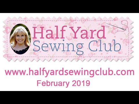 Debbie Shore's Half Yard Sewing Club February Facebook Live Chat
