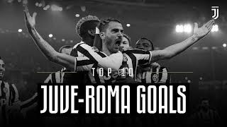 Juventus vs Roma: Top 10 Goals!