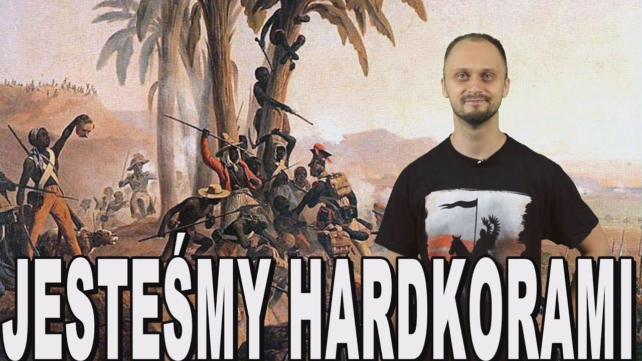 Jesteśmy hardkorami – polskie dziedzictwo. Historia Bez Cenzury