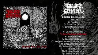 BruceXCampbell - South To No Life FULL ALBUM (2019 - Grindcore)