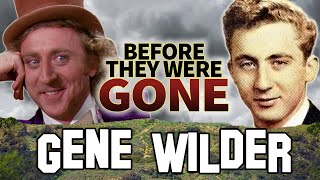 GENE WILDER - Before They Were DEAD - WILLY WONKA