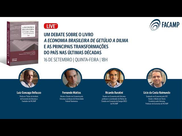 A economia brasileira de Getúlio a Dilma e as principais transformações do país nas últimas décadas