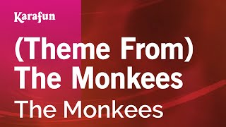 Karaoke (Theme From) The Monkees - The Monkees *