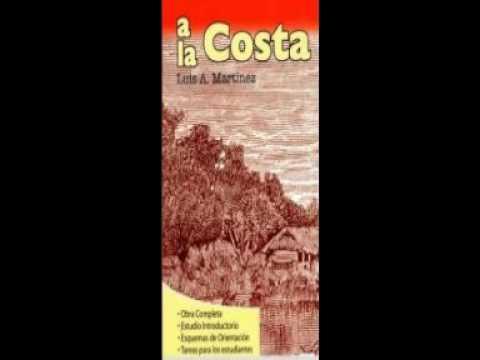 Luis A. Martínez - A La Costa (Audiolibros Ecuador   Libros Ecuador)