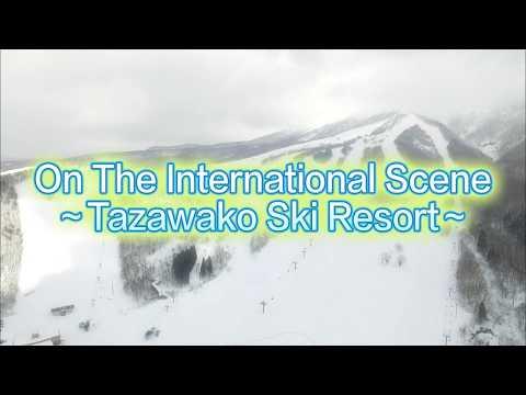 On The International Scene--Tazawako Ski Resort