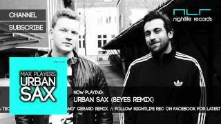 Max Players - Urban Sax (8Eyes Remix)