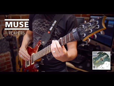 MUSE - Reapers (Guitar Cover)
