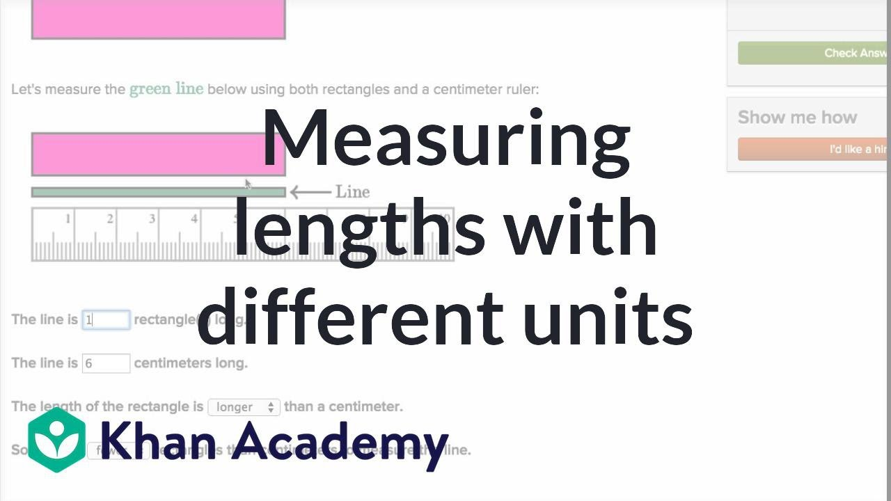 medium resolution of Measuring lengths with different units (video)   Khan Academy