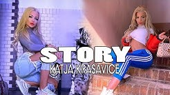 KATJA KRASAVICE erzählt eine Real Life Story