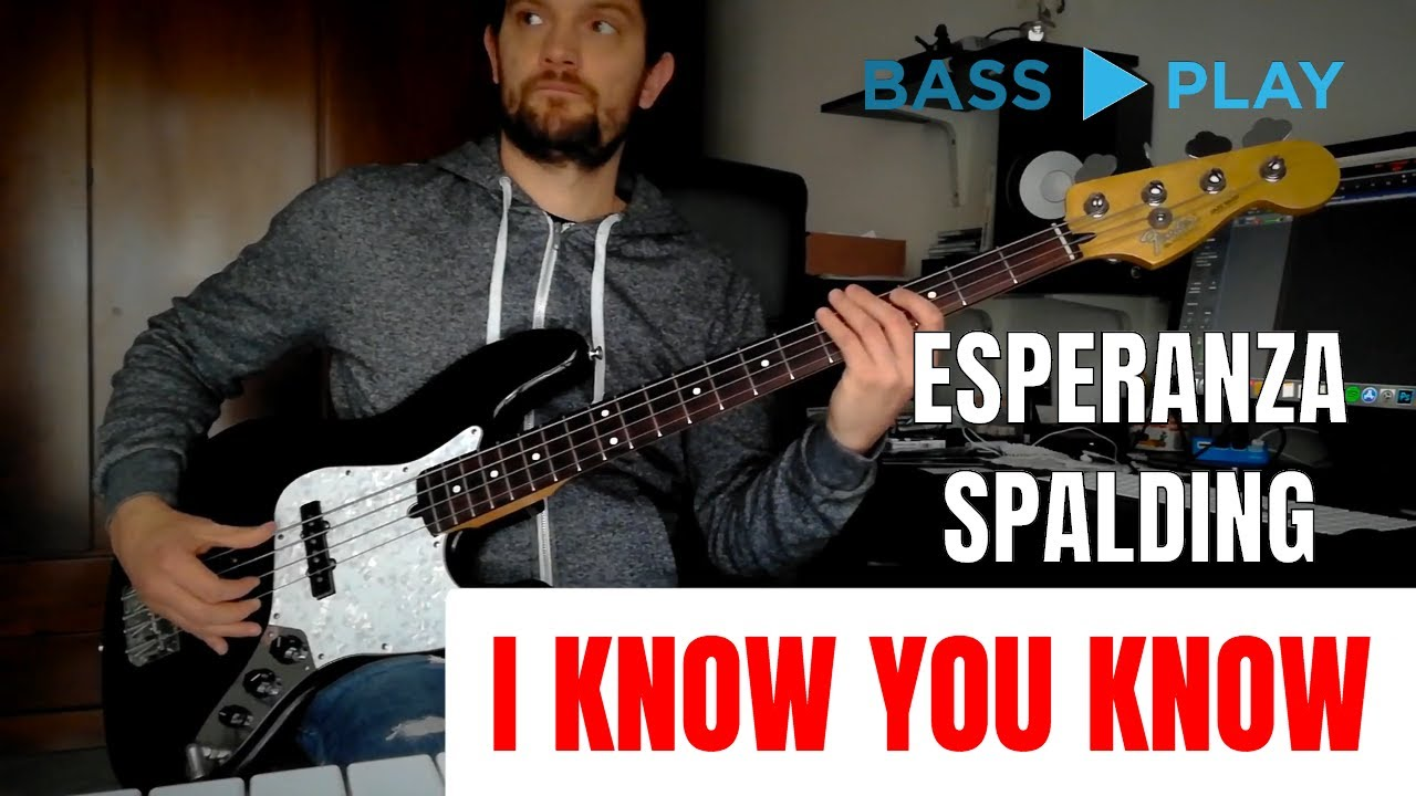 Esperanza Spalding - I Know You Know | Bass Play (Cover)