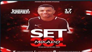 Baixar SET MIXADO 001 RITMO DO CPX DE SÃO JOÃO [ DJ JUNINHO SJM ] O GALATICO.
