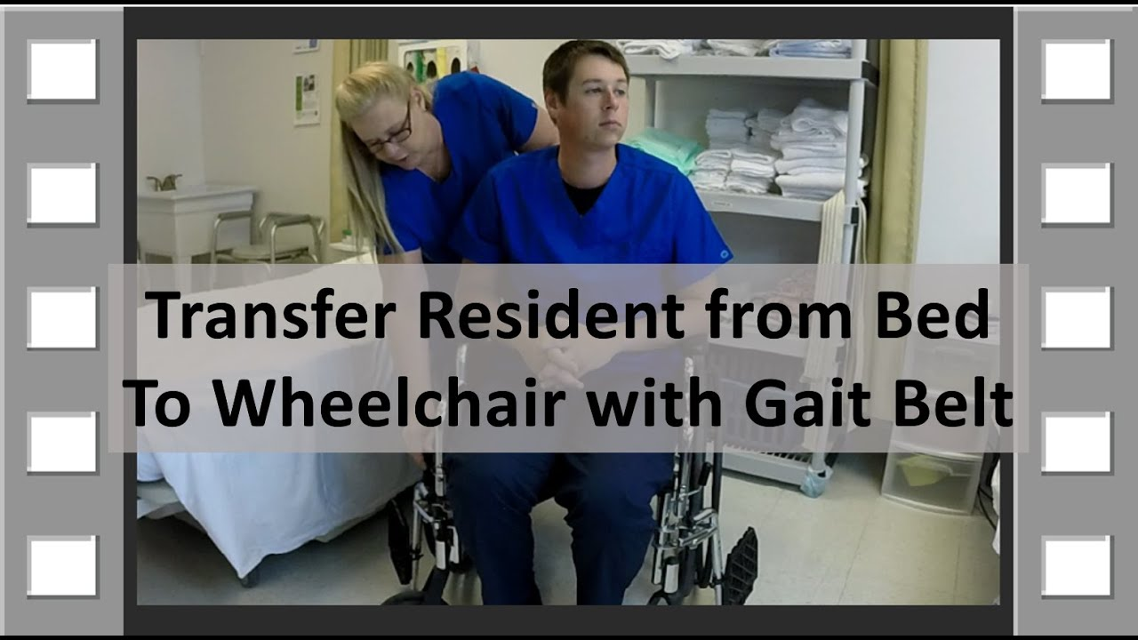 Transfer From Bed To Wheelchair Cna Skill New Youtube