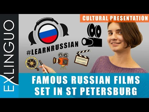 Russian movies set in St Petersburg / Фильмы, снятые в Санкт-Петербурге | Exlinguo