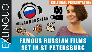 Famous Russian films set in St Petersburg / Фильмы, снятые в Санкт-Петербурге | Exlinguo