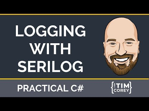 C# Logging With Serilog And Seq - Structured Logging Made Easy