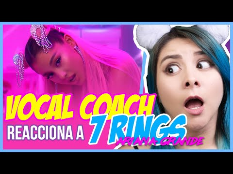 7 RINGS - ARIANA GRANDE   VOCAL COACH REACCIONA   Gret Rocha