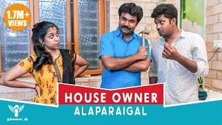 House Owner Alaparaigal #Nakkalites