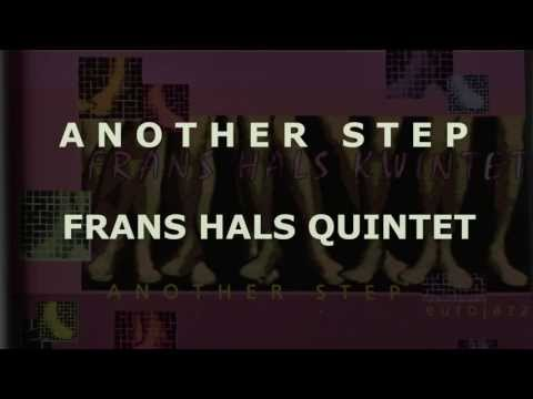 Frans Hals Kwintet - Another Step (eurojazz 1993) [Full Album]