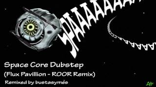 Portal 2 Space Core Dubstep (Flux Pavillion - R00R Remix)