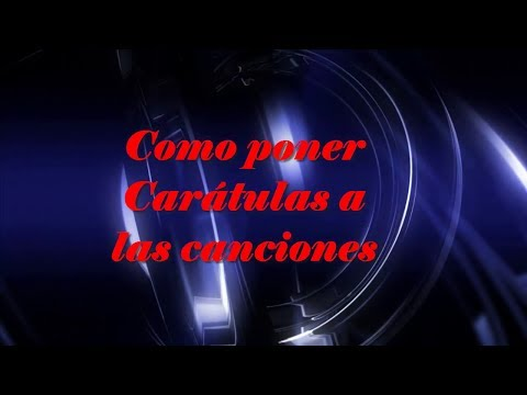 Poner Caratulas  o Covers a las canciones con Creevity Mp3 Facil  ( add Covers to your songs Mp3 )