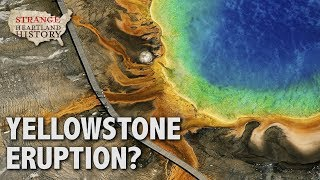 Is the Yellowstone Supervolcano About to Erupt? | Strange Heartland History