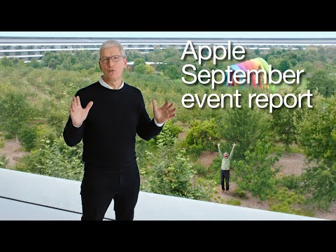 Apple September Event report in 15 minutes