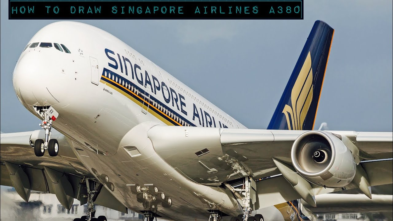 How To Draw Singapore Airlines A380 Youtube
