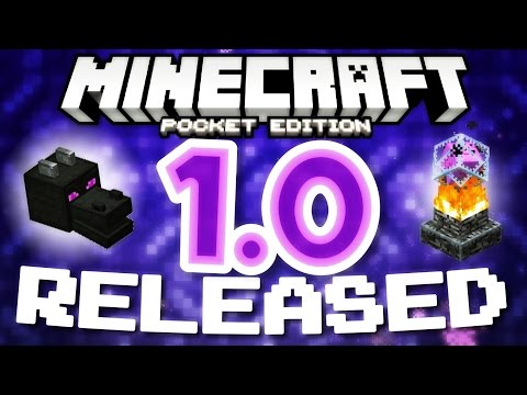 ✔️MCPE 1.0 RELEASED! | Full Minecraft Pocket Edition update out on iOS & Android! [Minecraft PE 1.0]