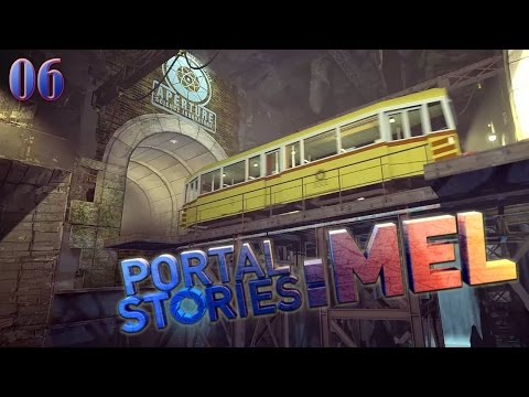 Let's Stream Portal Stories: Mel 06