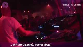 Sebastian Gamboa & Paul Taylor [DanceTrippin] Pacha Ibiza DJ Set