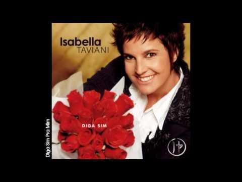 Isabella Taviani - 02 - Diga Sim Pra Mim | 2007