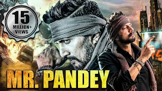 Mr. Pandey (2019) Full Hindi Dubbed Movie | Sudeep Movies In Hindi Dubbed Full New 2019