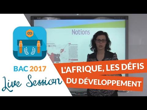 Bac 2017 - Révisions live Histoire Géo : L'Afrique, les défis du développement